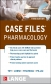 Case Files: Pharmacology 3rd Ed.
