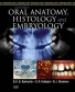 Oral Anatomy, Histology and Embryology 4th Ed.