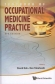 Textbook Of Occupational Medicine Practice 3rd Ed