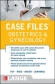 Case Files: Obstetrics and Gynecology 5th Ed