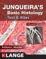 ISE Junqueira's Basic Histology Text & Atlas, 15th Ed.