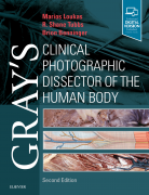 Gray's Clinical Photographic Dissector of the Human Body 2nd Ed