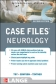Case Files: Neurology 2nd Ed