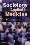 Sociology as Applied to Medicine 6th Ed
