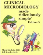Clinical Microbiology Made Ridiculously Simple 5th Ed