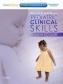 Pediatric Clinical Skills 4th Ed