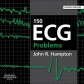 150 ECG Problems 4th Ed.