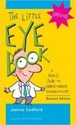 LThe Little Eye Book : A Pupil's Guide to Understanding Ophthalmology