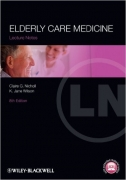 Lecture Notes: Elderly Care Medicine