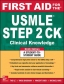 First Aid for the USMLE Step 2 CK 9th Ed